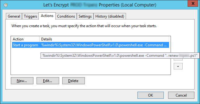 """La tâche planifiée va exécuter le programme %windir%\system32\WindowsPowerShell\v1.0\powershell.exe -Command """". renew mywebsite.ps1"""""""
